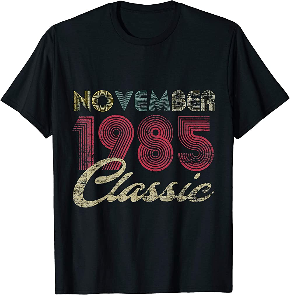Classic November 1985 Bday Men Women Gifts 35th Birthday T-shirt