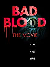 Bad Blood The Movie