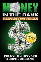 Money in the Bank: The Ultimate Guide to Making 6 Figures Online; Baby Boomer Edition (2017)