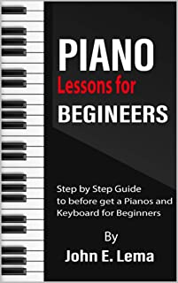 Piano Lessons for Beginners: Step by Step Guide to before ge