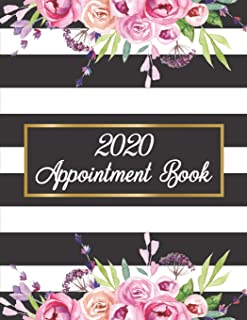 2020 Appointment Book: Weekly, Daily and Hourly Planner for Salons, Hair Stylists, Nail Technicians, Estheticians, Makeup Artists and more!