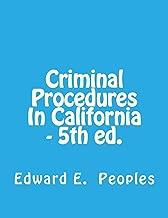 Criminal Procedures In California - 5th ed.