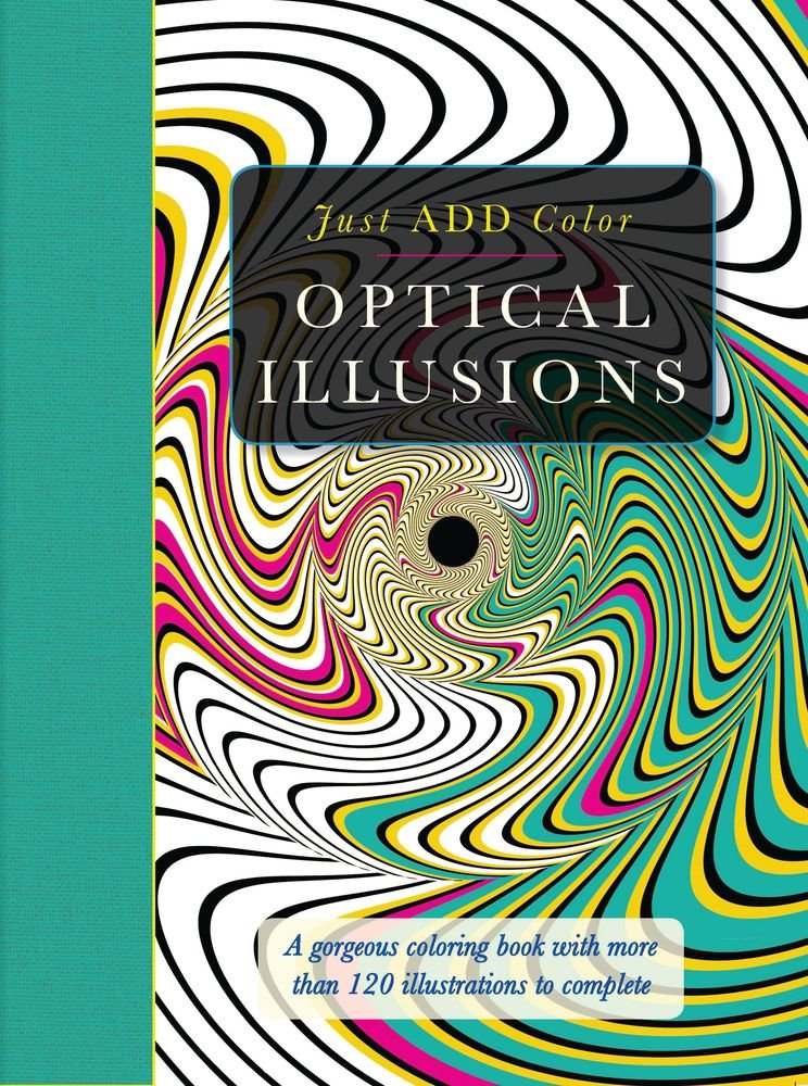 Optical Illusions A Gorgeous Coloring Book With More Than 120 Illustrations To Complete Just Add Color Buy Online In Bahamas At Bahamas Desertcart Com Productid 16282187