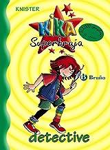 Kika Superbruja, detective (Castellano - A PARTIR DE 8 AÑOS - PERSONAJES - Kika Superbruja) (Spanish Edition)
