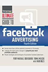 Ultimate Guide to Facebook Advertising Kindle Edition