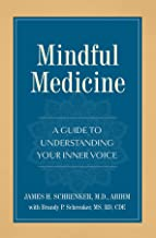 Mindful Medicine: A Guide to Understanding Your Inner Voice