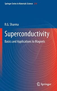 Superconductivity: Basics and Applications to Magnets (Springer Series in Materials Science)