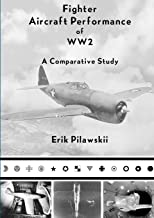 Fighter Aircraft Performance of WW2