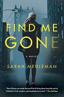 Find Me Gone: A Novel