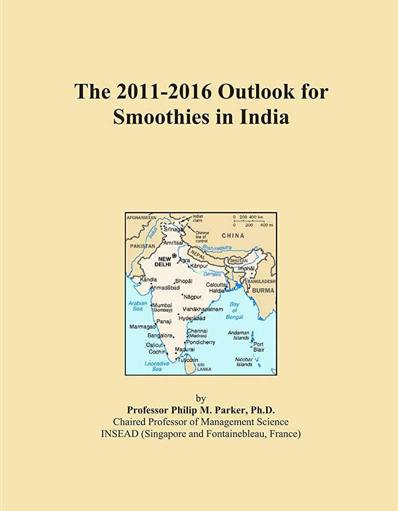 柱狐腐食するThe 2011-2016 Outlook for Smoothies in India