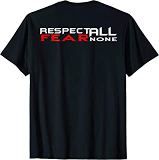 Combat sports T-Shirt - Respect All Fear None