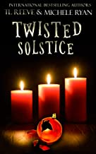 Twisted Solstice (The Simone Hadley Files Book 0)