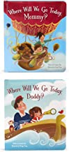 2 Pack of Children's Books: Where Will We Go Today, Mommy? and Where Will We Go Today, Daddy?