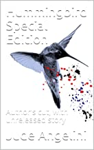 Hummingbird Special Edition: Author's cut, with unreleased story