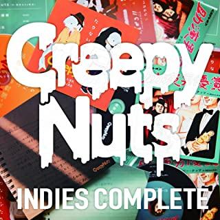 Creepy Nuts 「INDIES COMPLETE」
