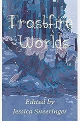 Frostfire Worlds: November 2019 Hardcover