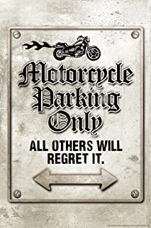 Motorcycle Parking Only All Others Will Regret It Funny Laminated Dry Erase Sign Poster 24x36