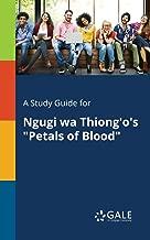 A Study Guide for Ngugi wa Thiong'o's