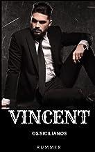 VINCENT (Os sicilianos Livro 1)