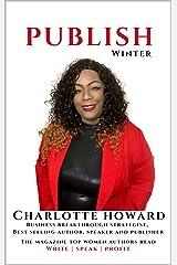 Publish Magazine: The Magazine Top Women Authors Read Kindle Edition