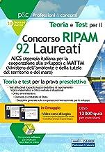 Concorso RIPAM 92 Laureati: AICS (Agenzia italiana per la cooperazione allo sviluppo) e MATTM (Ministero dell'ambiente e della tutela del territorio e ... (Professioni & Concorsi) (Italian Edition)