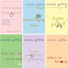 Emily Giffin 6 Book Set : Something Borrowed Something Blue Baby Proof Love the One You're with Heart of the Matter, Where We Belong