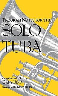 Program Notes for the Solo Tuba