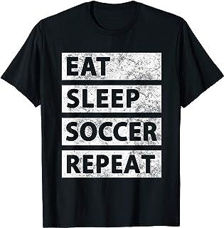 Soccer Player Eat Sleep Soccer T-Shirt