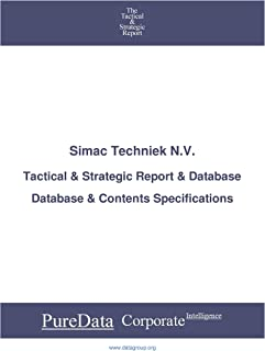 Simac Techniek N.V.: Tactical & Strategic Database Specifications - Amsterdam perspectives (Tactical & Strategic - Netherlands Book 7334) (English Edition)