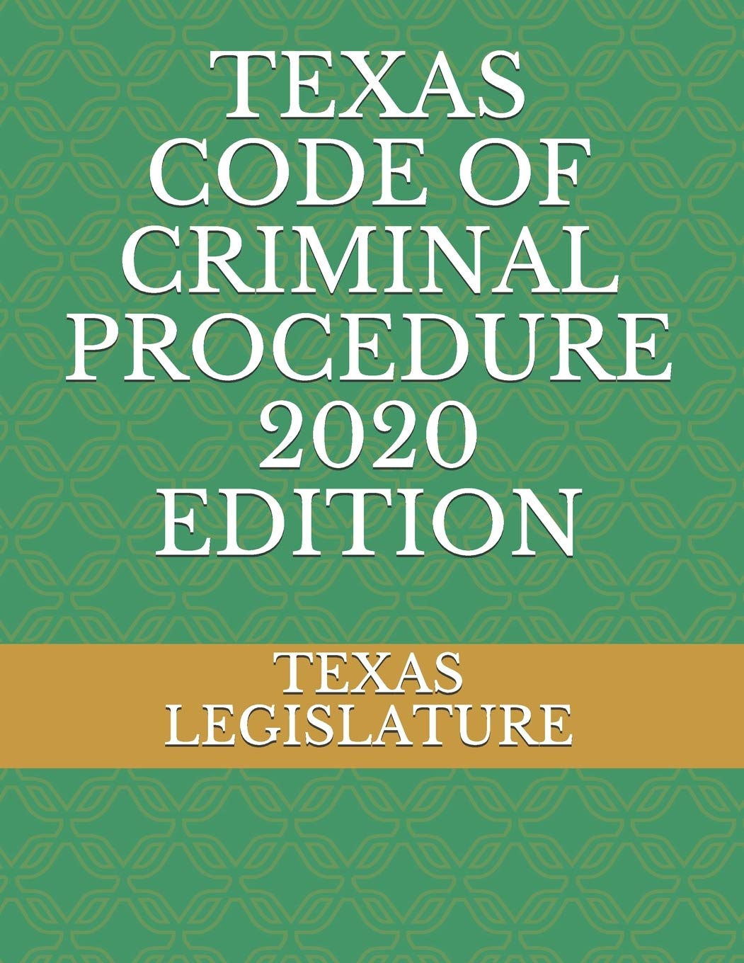 Image OfTEXAS CODE OF CRIMINAL PROCEDURE 2020 EDITION