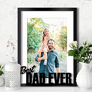 Art Street Personalized Best Dad Ever Photo Frame, Picture Frame for Father's Day, Birthday Gift- Outer Size 13 x 17 Inches