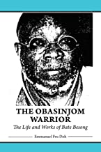 The obasinjom Warrior. The Life و أعمال bate besong