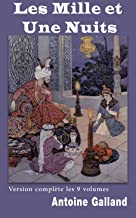 Les milles et une nuits (Version Intégrale: 9 tomes) (French Edition)