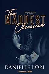 The Maddest Obsession (Made Book 2) Kindle Edition