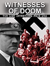 Witnesses of Doom: The Lost Interviews from 1948