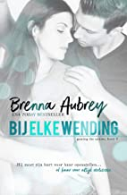 Bij elke wending (Gaming the system serie Book 2) (Dutch Edition)