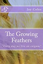 The Growing Feathers