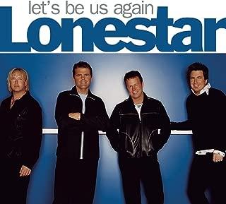 Best lonestar let's be us again Reviews