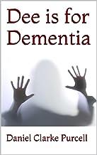 Dee is for Dementia