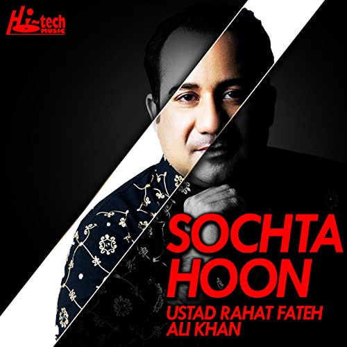 Amazon.com: Sochta Hoon: Rahat Fateh Ali Khan: MP3 Downloads