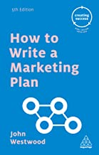 How to Write a Marketing Plan (Creating Success Book 70)