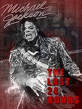 The Last 24 Hours: Michael Jackson