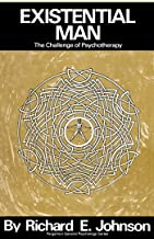 Existential Man: The Challenge of Psychotherapy (Pergamon General Psychology Series, Pgps-8)