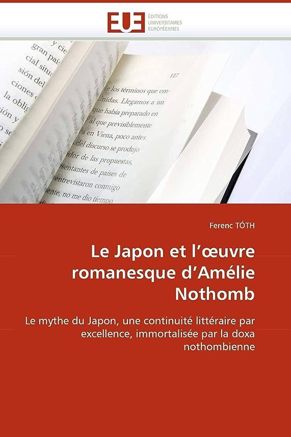 騒メダルキャビンLe Japon Et L'' Uvre Romanesque d''amélie Nothomb (Omn.Univ.Europ.)