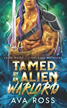 Tamed by an Alien Warlord (Fated Mates of the Ferlaern Warriors)