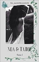 Tahoe & Noa : Tome 1