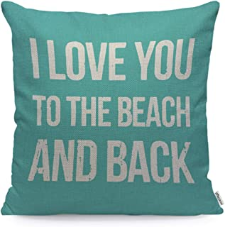 WONDERTIFY Pillow Cover I Love You to The Beach and Back Letter Quotes - Soft Linen Pillow Case for Decorative Bedroom/Livingroom/Sofa/Farm House - Cushion Covers 18x18 Inch 45x45 cm