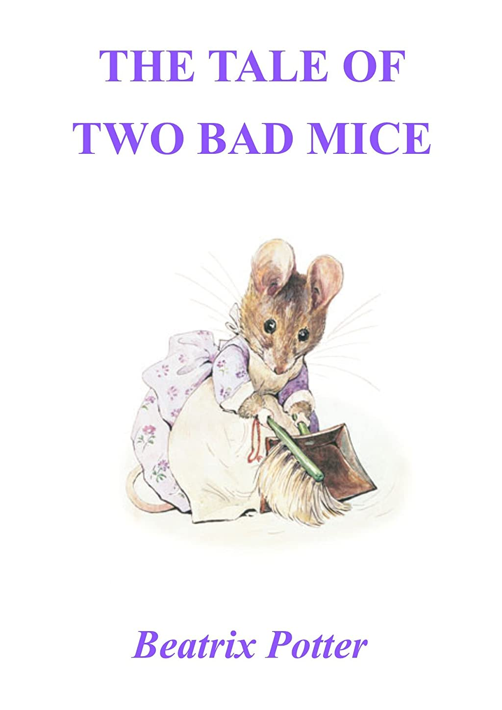 威信ドラム美しいThe Tale of Two Bad Mice ( Illustrated ) (English Edition)