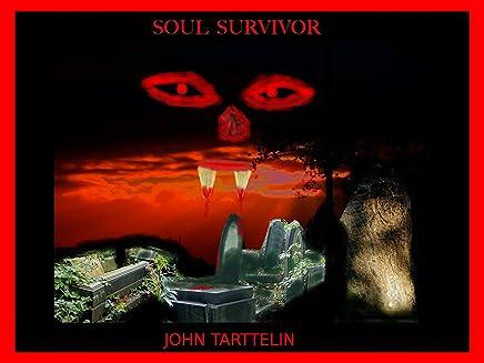 SOUL SURVIVOR (English Edition)