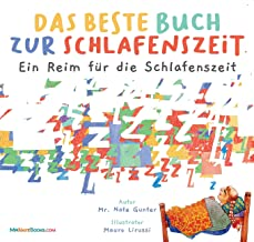 The Best Bedtime Book (German): A rhyme for children's bedtime (German Children Books about Life and Behavior) (German Edi...